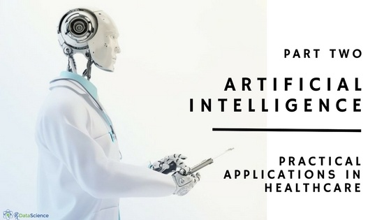 Machine Learning and AI in Healthcare: Practical Applications (Part 2)