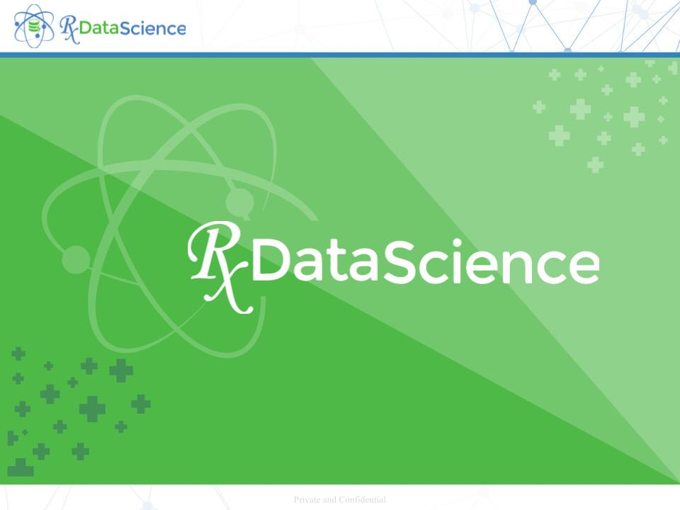 Data-Driven Decision Making in Healthcare with RxDataScience