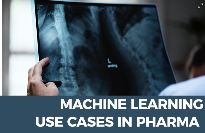 Top Use Cases for Machine Learning in Pharma